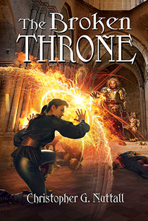 "Book cover illustrated by Brad Fraunfelter for author Christopher G. Nuttall's: ""The Broken Throne""."
