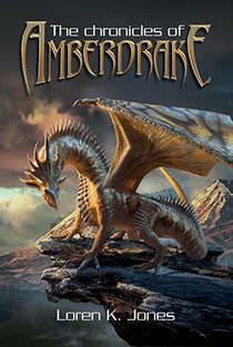 "Book cover illustrated by Brad Fraunfelter for author Loren K. Jones: ""The Chronicles of Amberdrake""."