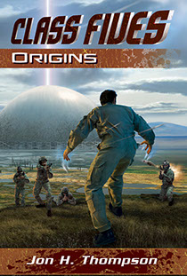 "Book cover illustration by Brad Fraunfelter for author Jon H. Thompson: ""Class Fives: Origins""."