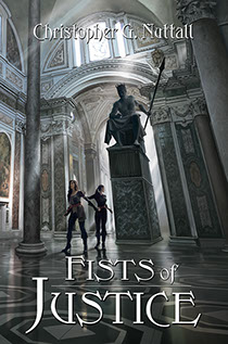 "Book cover illustrated by Brad Fraunfelter for author Christopher G. Nuttall's: ""Fists of Justice""."