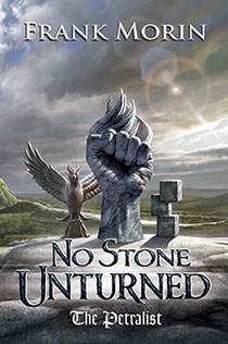 "Book cover design by Brad Fraunfelter for author Frank Morin: ""No Stone Unturned""."