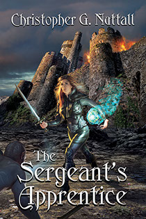 "Book cover illustrated by Brad Fraunfelter for author Christopher G. Nuttall's: ""The Sergeant's Apprentice""."