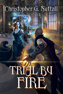 "Book cover illustrated by Brad Fraunfelter for author Christopher G. Nuttall: ""Trial by Fire""."