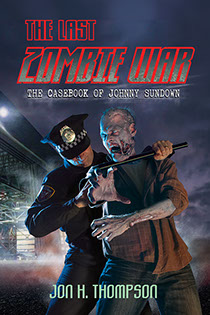 "Book cover illustrated by Brad Fraunfelter for author John H. Thompson: ""The Last Zombie War""."